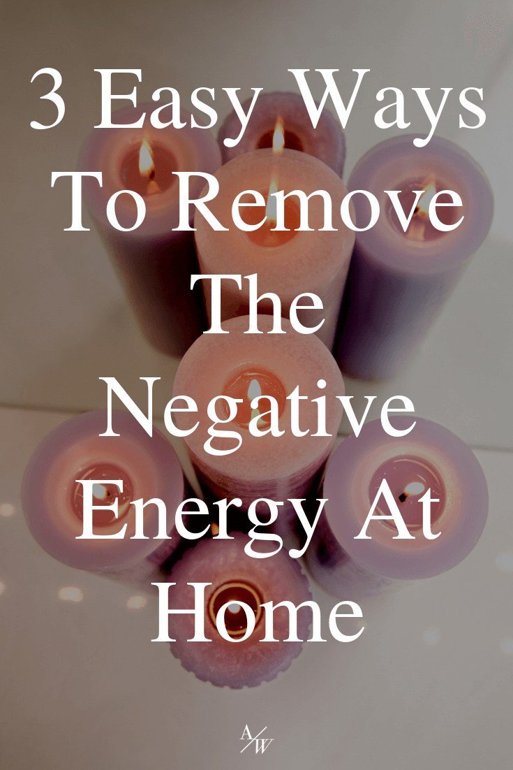candles, text: remove negative energy at home