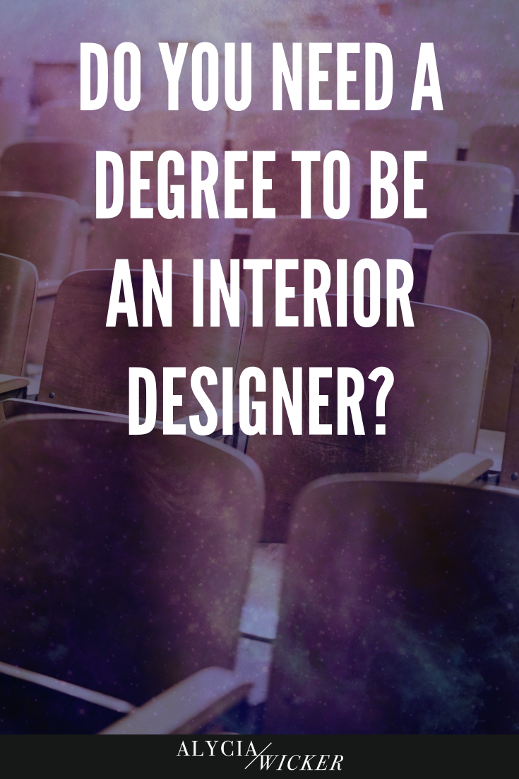 do you need a degree to be an interior designer
