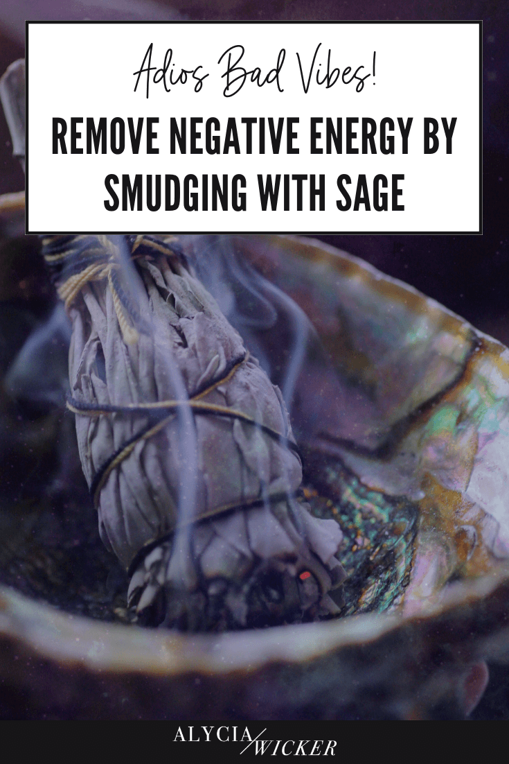 Adios Bad Vibes Remove Negative Energy By Smudging Alycia Wicker,Best Brown Color Combinations