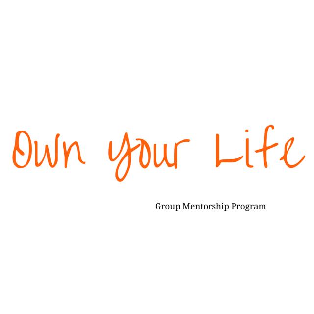 Own Your Life group mentorship program