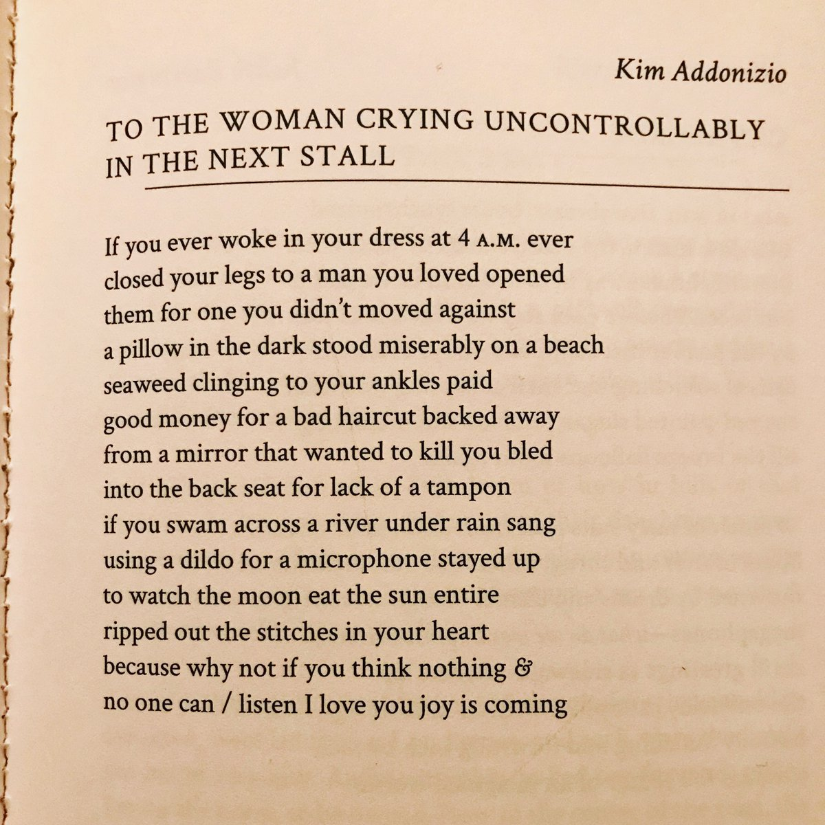 """Kim Addonizio in  diode.    """"To the Woman Crying Uncontrollably in the Next Stall"""""""
