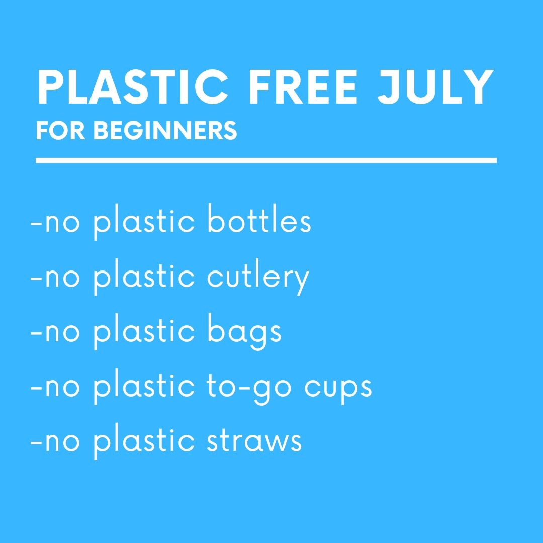 During Plastic Free July , it's easiest to say no to these items.