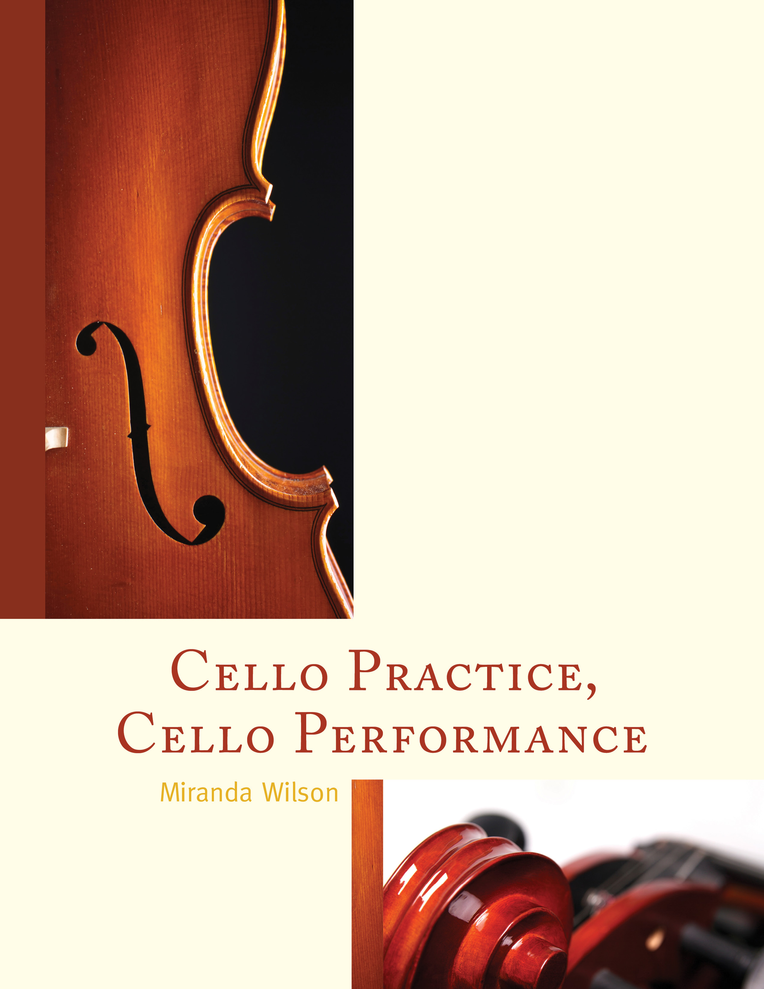 Cello Practice, Cello Performance