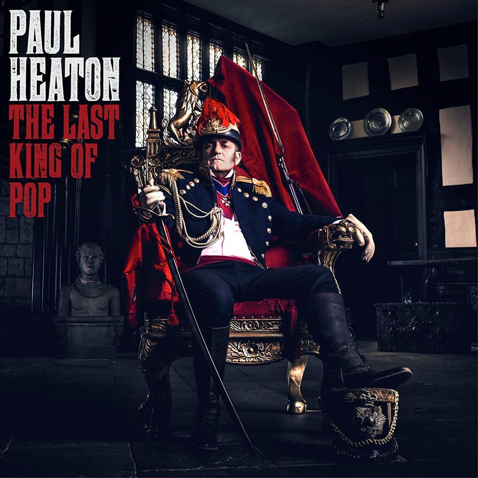Paul Heaton. The Last King of Pop album cover.