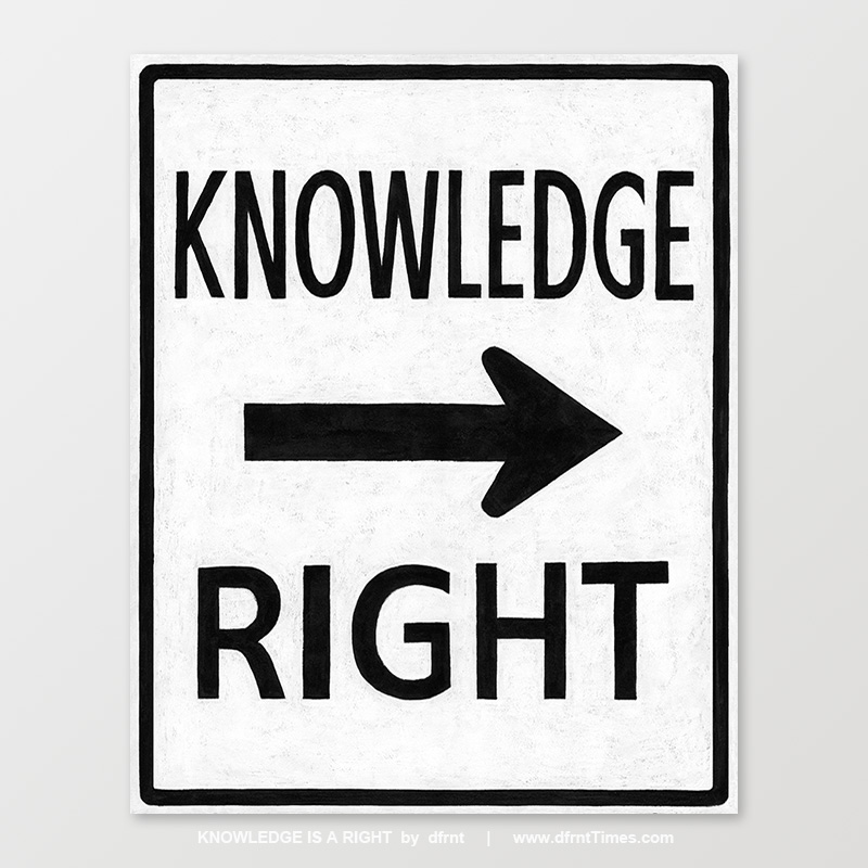 KNOWLEDGE IS A RIGHT