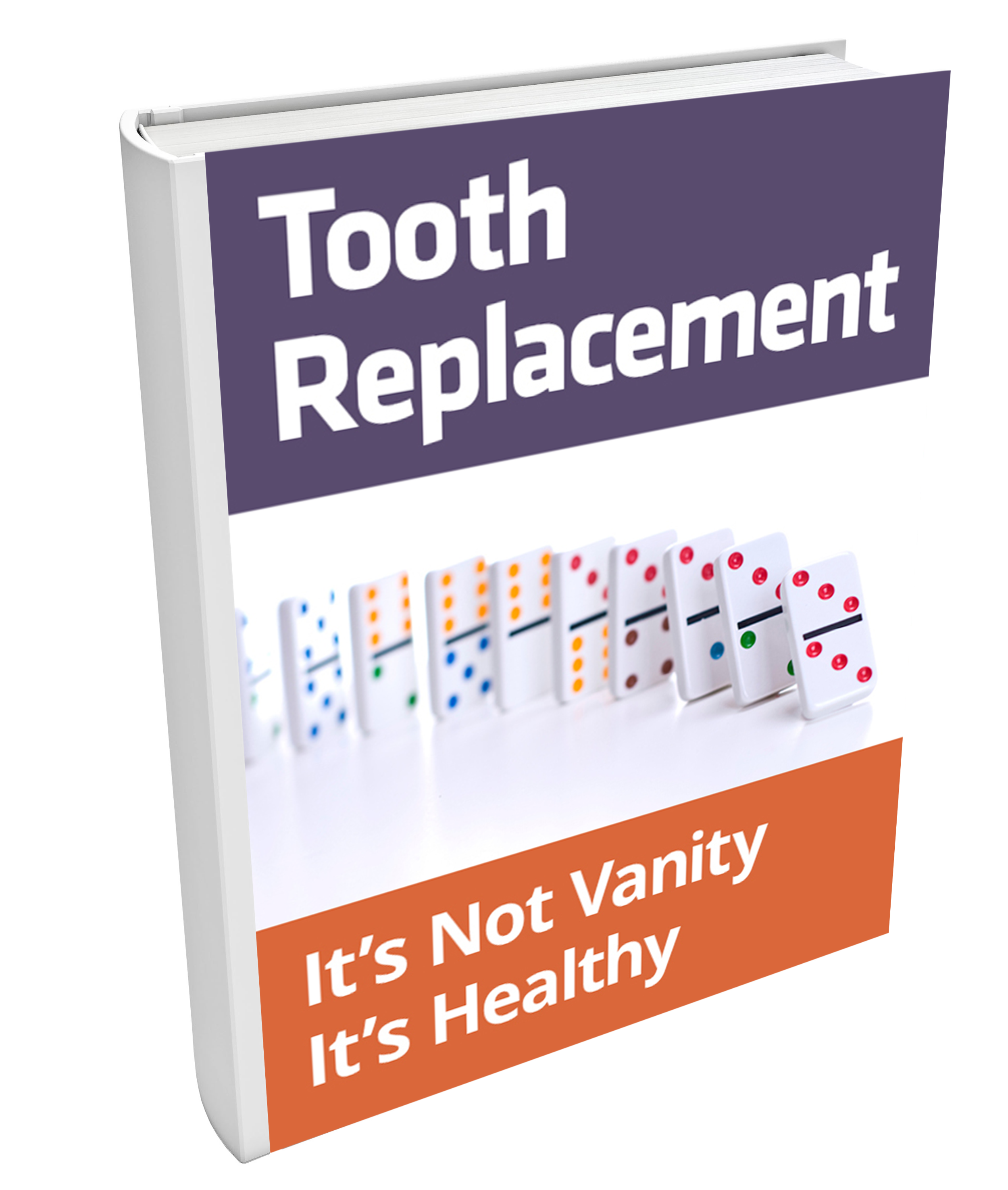 Learn about your tooth replacement options in our free eBook.
