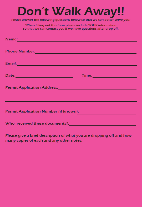 Look for these new intake forms on the Central Permit Desk counter.