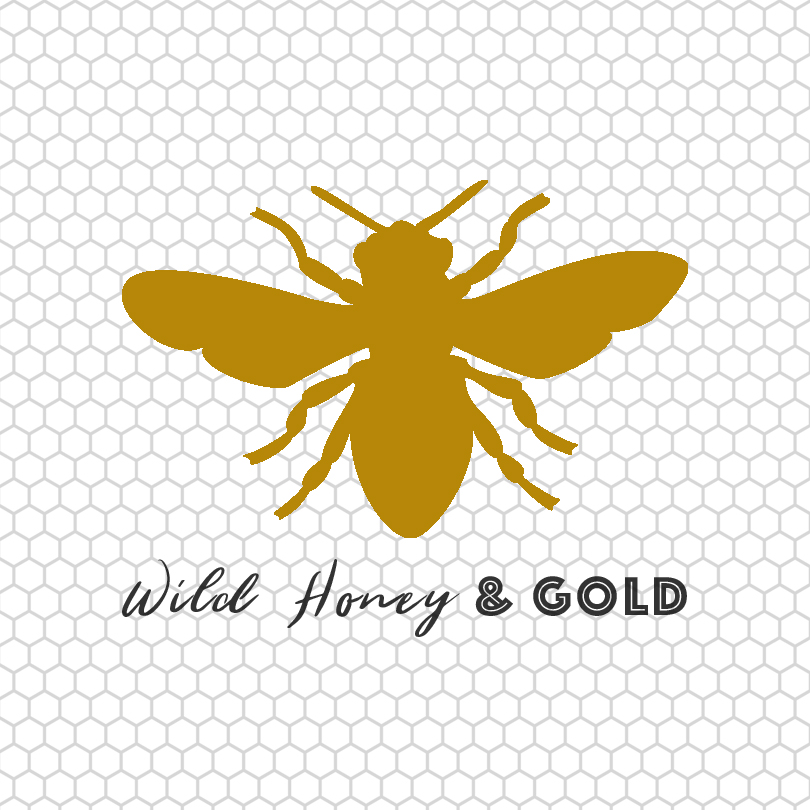 Wild Honey & GOLD