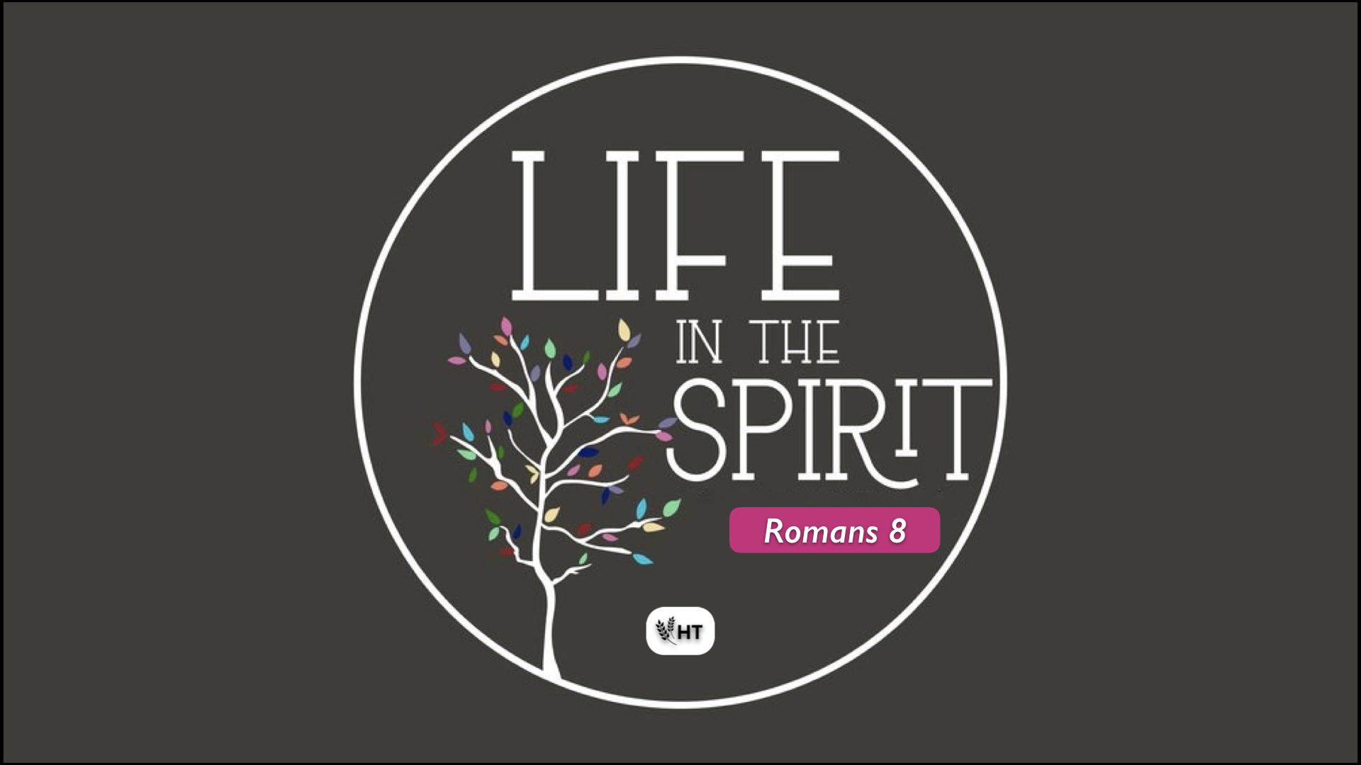 4-2019 Life in the Spirit.slide.001.jpeg