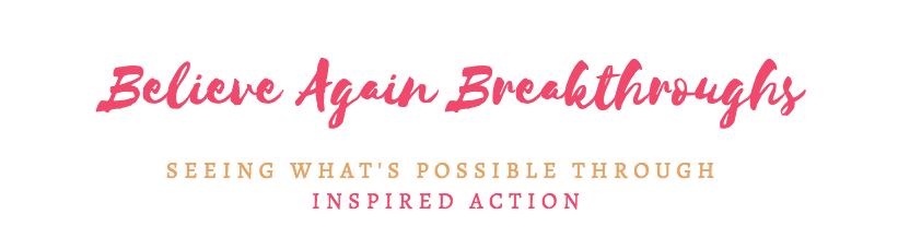 Believe Again Breakthrough.png