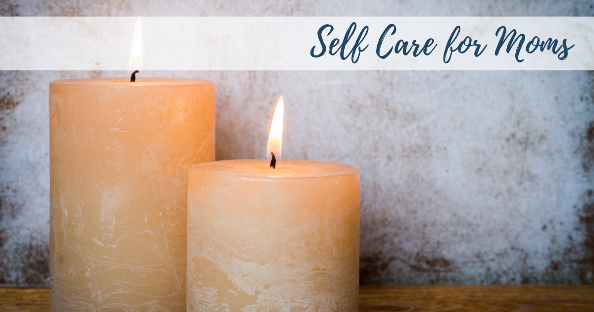 Self Care Ideas for new moms