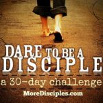 dare_to_be_a_disciple-MoreDisciples-200-150x150.jpg