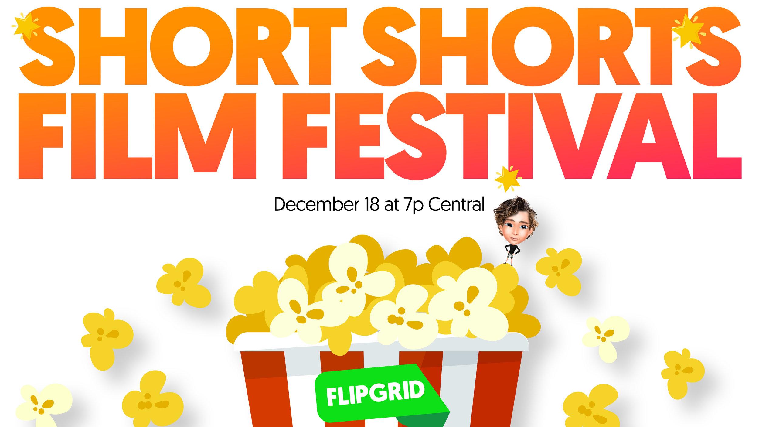 ShortShortsFilmFestival_FlipgridFeature_18December2018_WithShorts.jpg