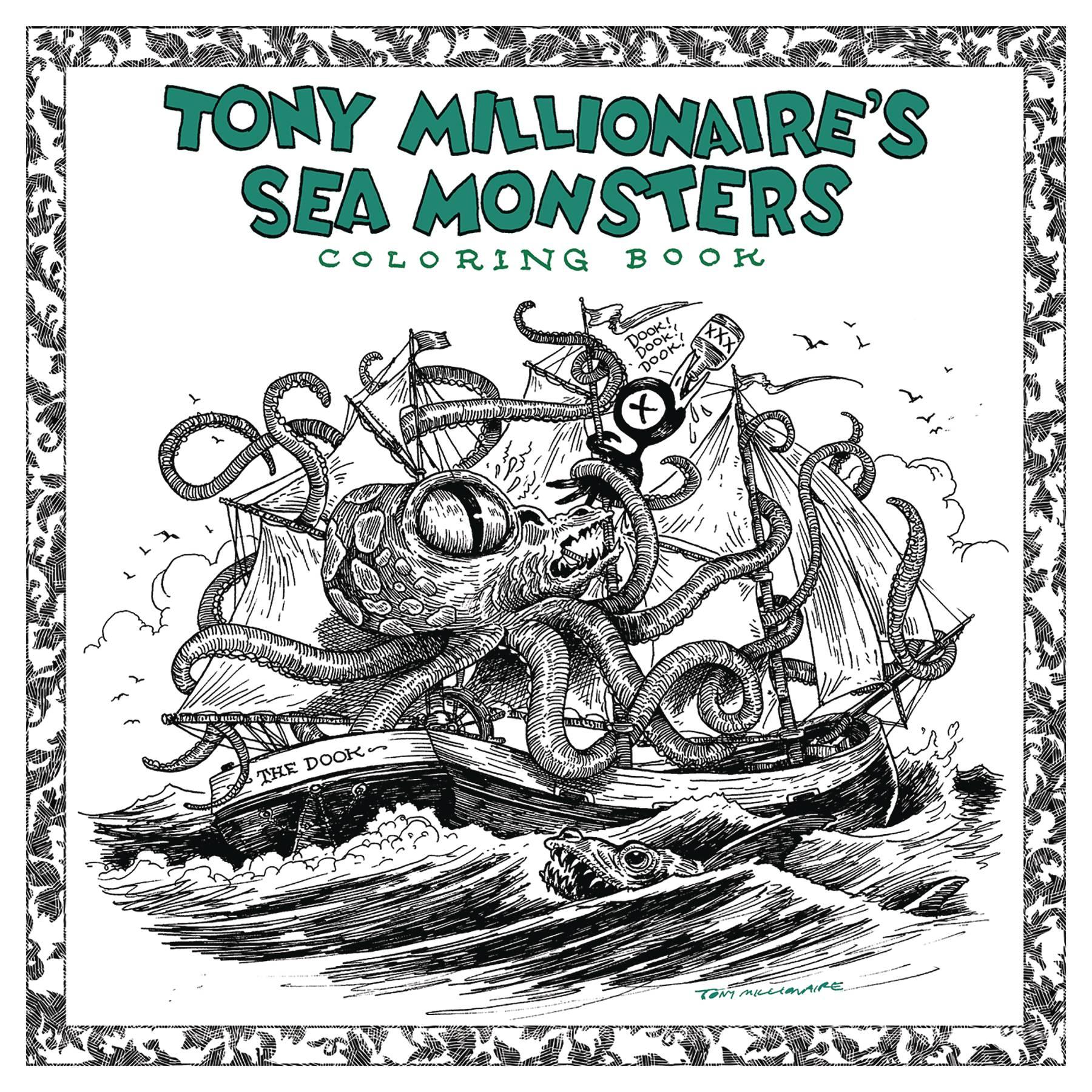 TONY MILLIONAIRE SEA MONSTER COLORING BOOK SC