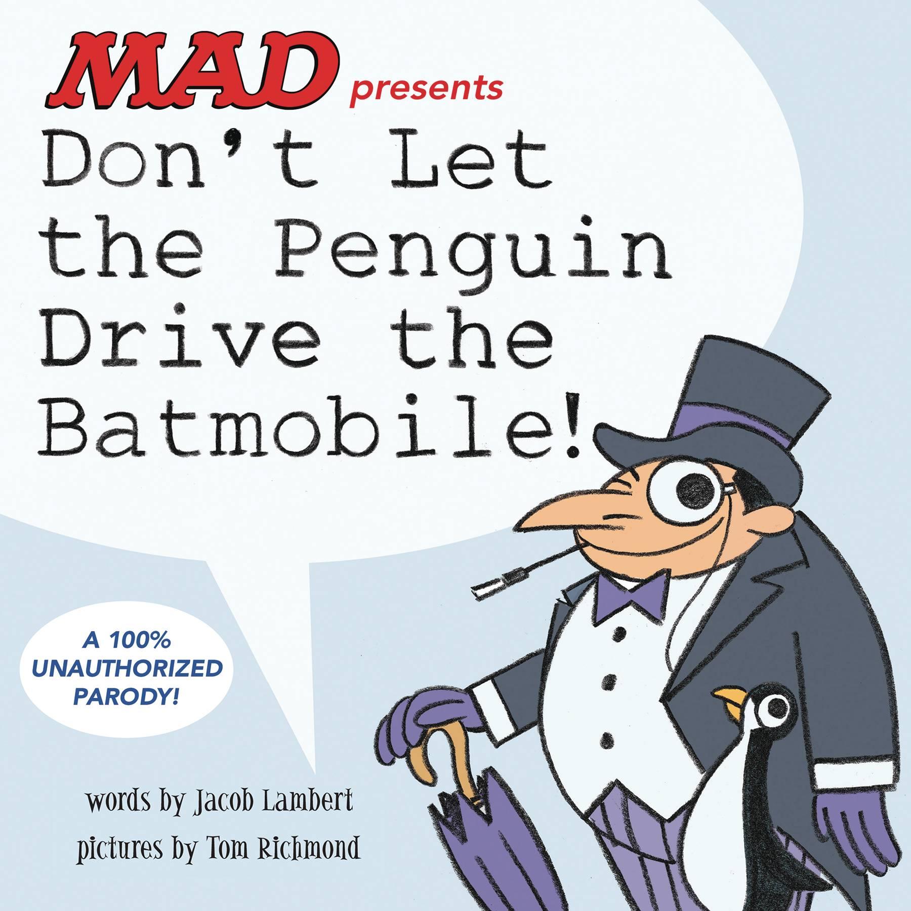 DONT LET THE PENGUIN DRIVE THE BATMOBILE HC