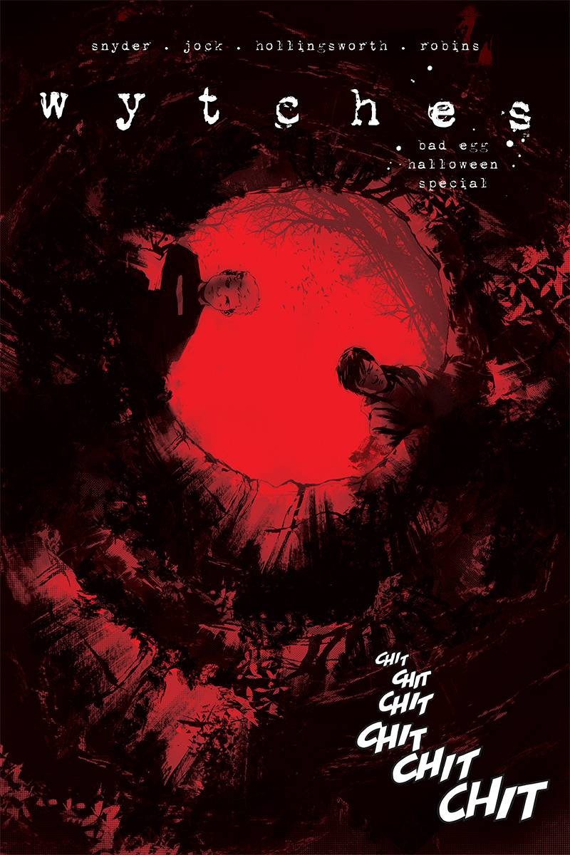 WYTCHES: BAD EGG HALLOWEEN SPECIAL (ONE-SHOT)