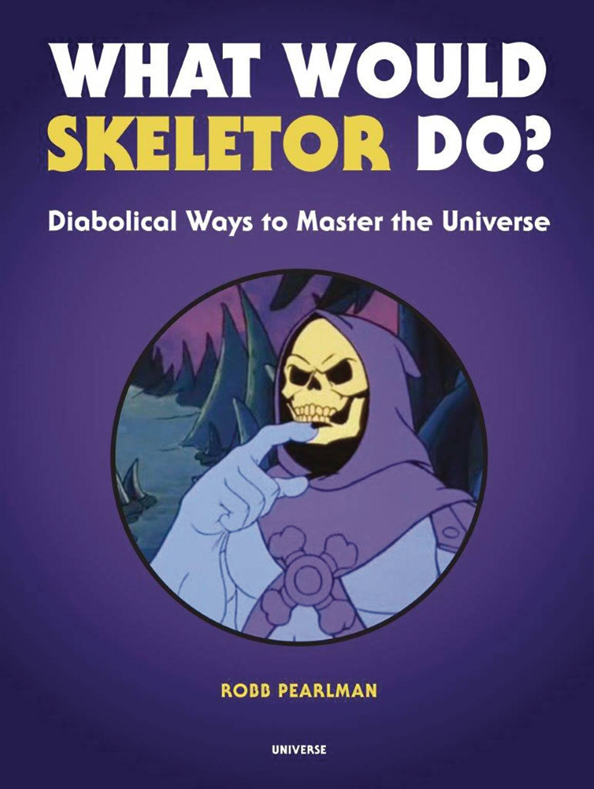 WHAT WOULD SKELETOR DO HC