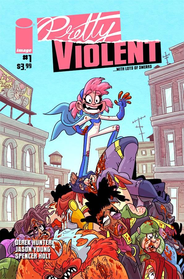 PRETTY VIOLENT #1 CVR A HUNTER