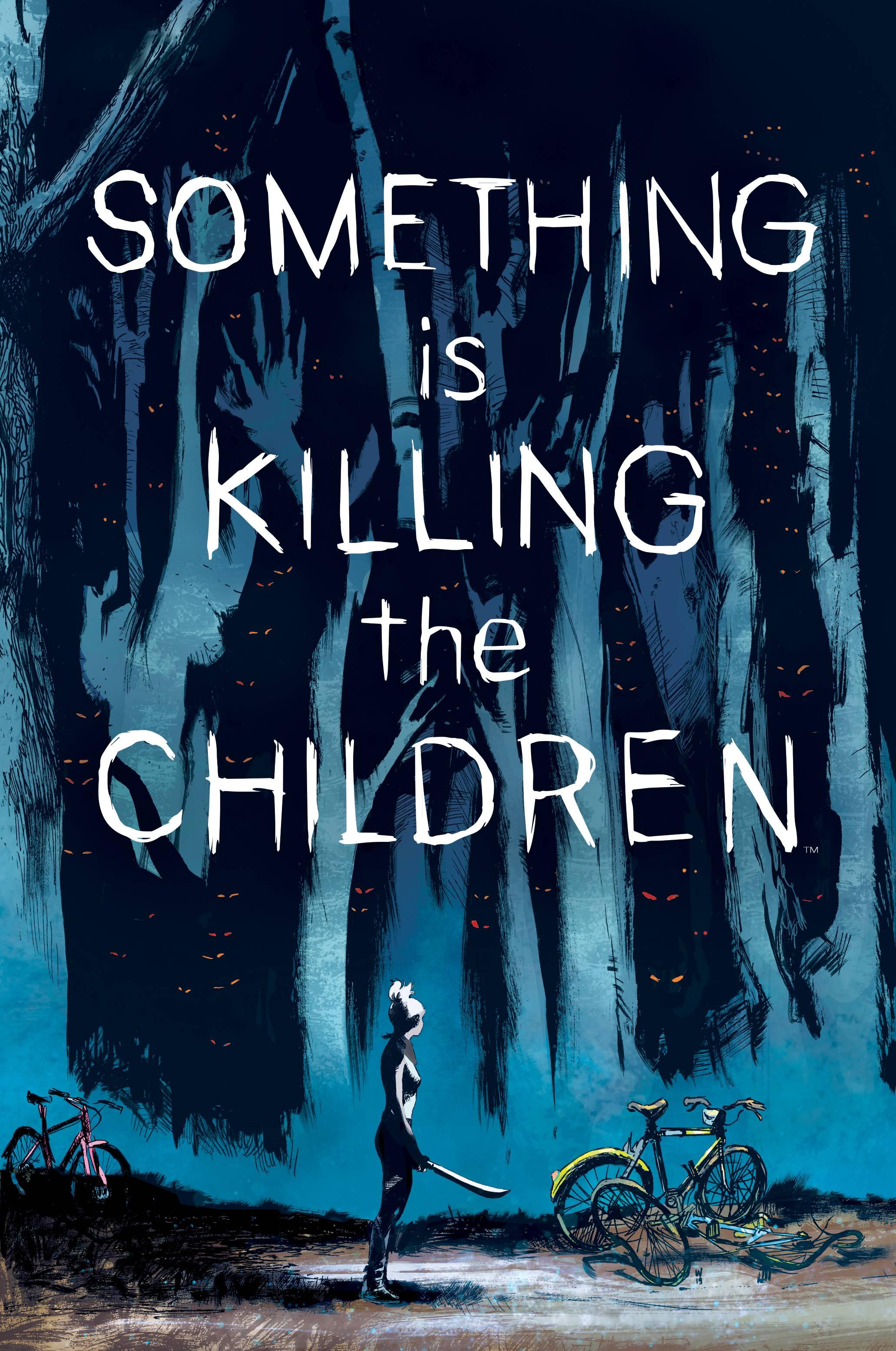 SOMETHING IS KILLING CHILDREN #1