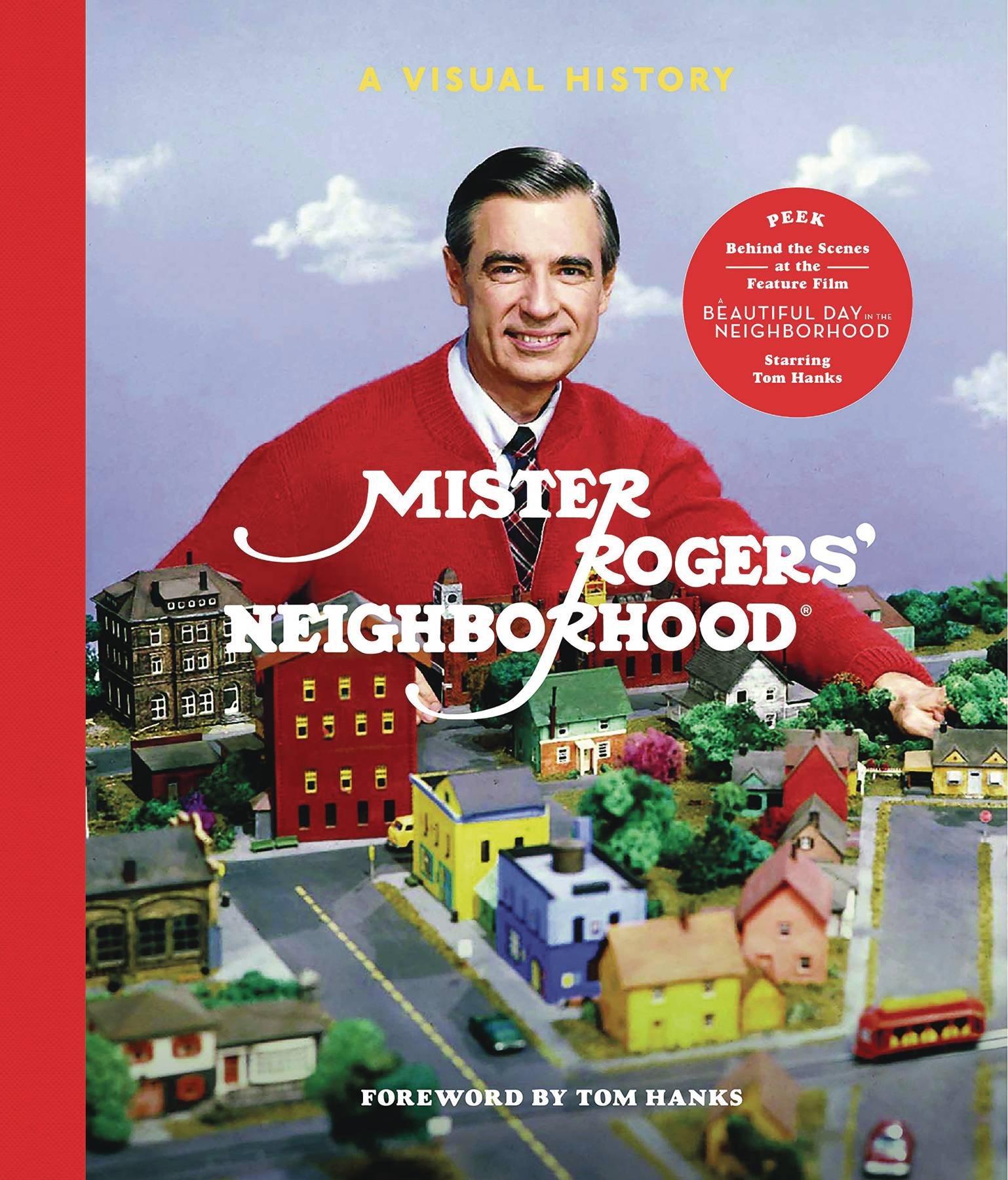MISTER ROGERS NEIGHBORHOOD VISUAL HISTORY HC