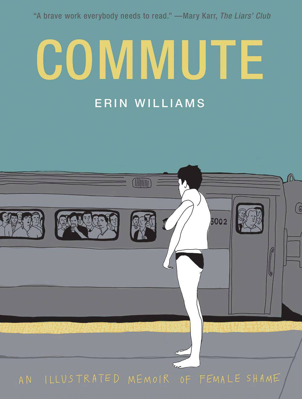 COMMUTE ILLUSTRATED MEMOIR OF FEMALE SHAME HC