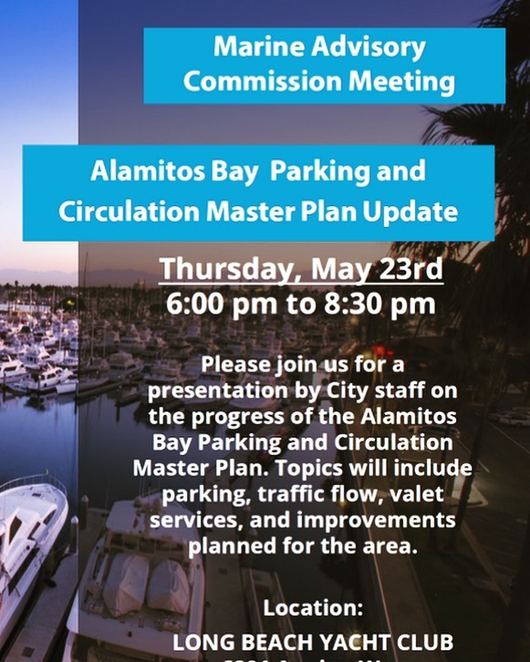 Interested in learning about plans for narrowing Marina Drive and parking lot changes affecting the farmers market, boat owners, coastal visitors, the new @sanpedrofish and more? Come to the Master Plan update meeting at Long Beach Yacht Club 6201 Appian Way this Thursday 5/23 at 6:00pm.