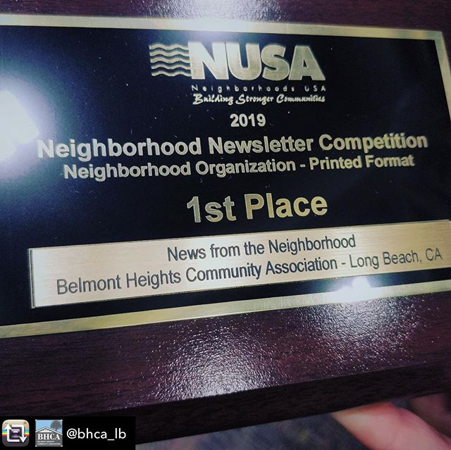 CONGRATS @bhca_lb ! Repost from @bhca_lb BIG NEWS EVERYONE! Our BHCA newsletter took the Gold Award for the best print newsletter at Neighborhoods, USA (NUSA) 2019 in Palm Springs. Thanks to every one of our newsletter contributors, advertisers, and especially our editor, William Davis, and our graphic designer, Carole Yamaoka. A big shout out to those who deliver the newsletter every quarter and to our current printer, Castle Lithographic. A special thanks to our previous printer and former Belmont Heights resident, Carole Maclean. We are honored to receive this award - so many worthy applicants and great newsletters were in this category.