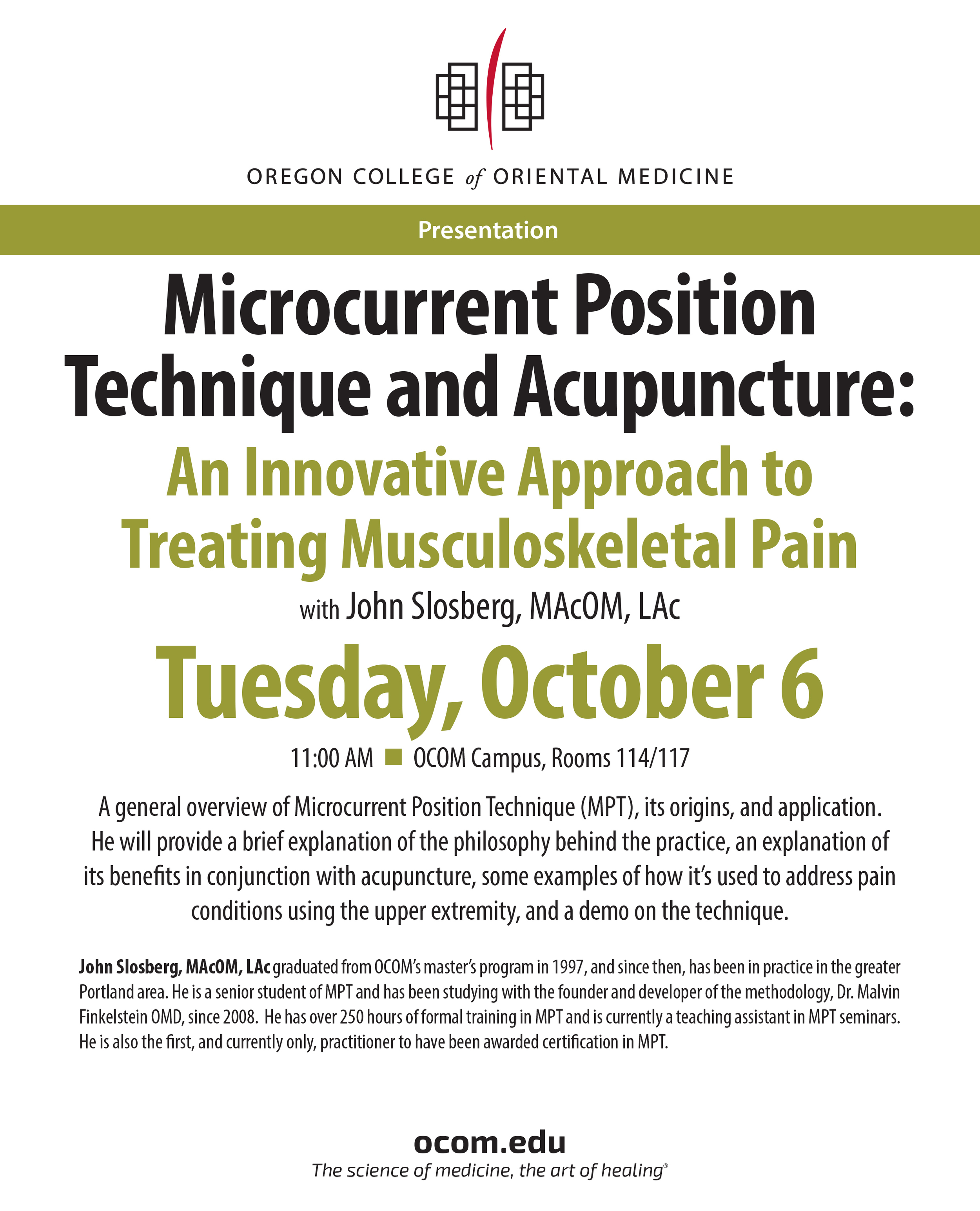 A poster for the lecture John Slosberg presented at the Oregon College of Oriental Medicine in Portland, Oregon  in 2015.