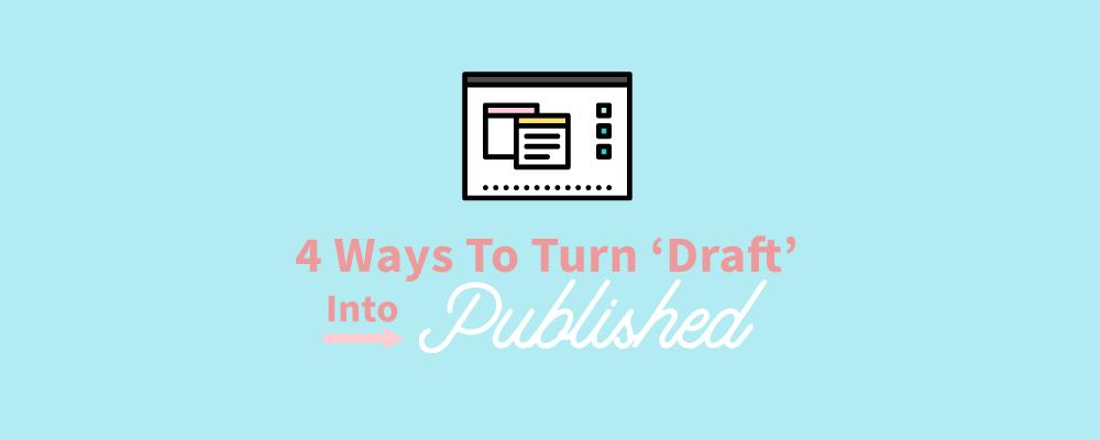 4-ways-turn-draft-published-narrativity.png