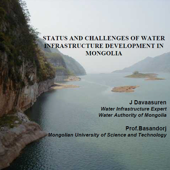 Status and challenges of water infrastructure development in Mongolia