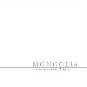 Land Art Mongolia 360º - 2nd Land Art Biennial