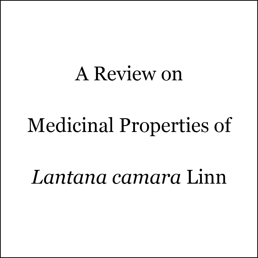 A Review on Medicinal Properties of  Lantana camara  Linn