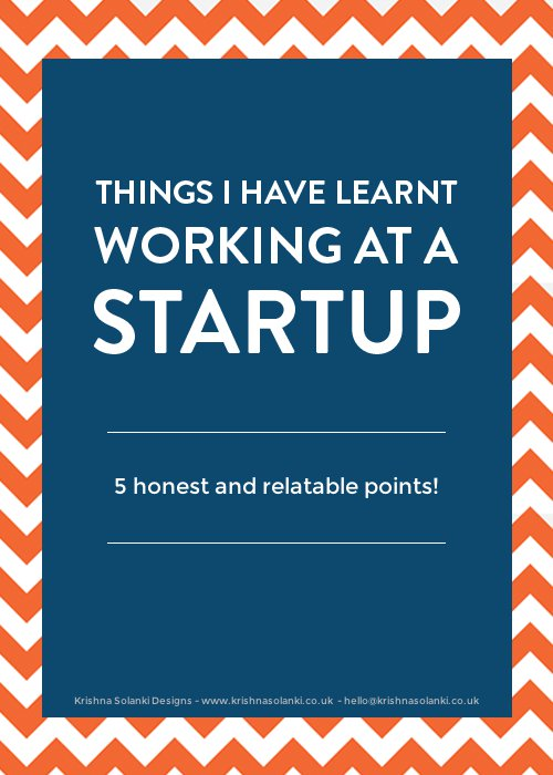 5 Things I have learnt working at a startup