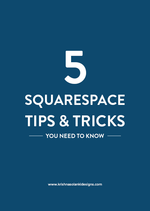 5 Squarespace Tips and Tricks