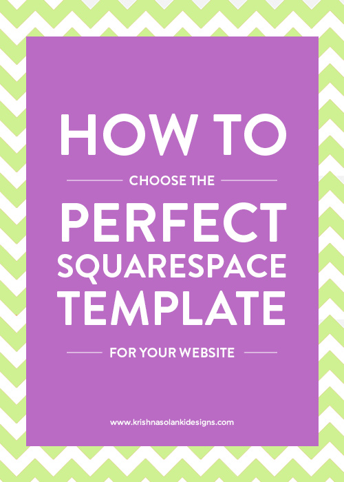 How To Choose The Perfect Squarespace Template For Your Website