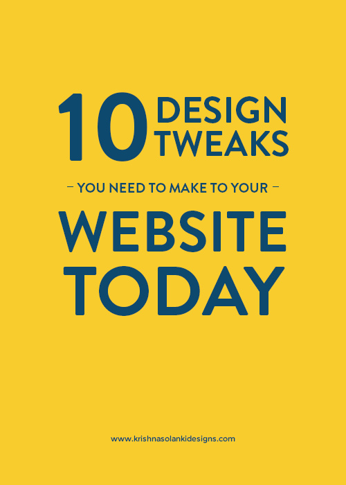10 Design Tweaks You Need To Make To Your Website Today