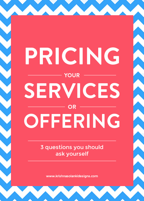Pricing Your Service Or Offering - 3 Questions You Should Ask Yourself
