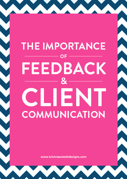 The Importance Of Feedback And Client Communication