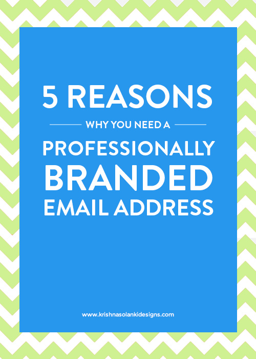 5 Reasons Why You Need A Professionally Branded Email Address