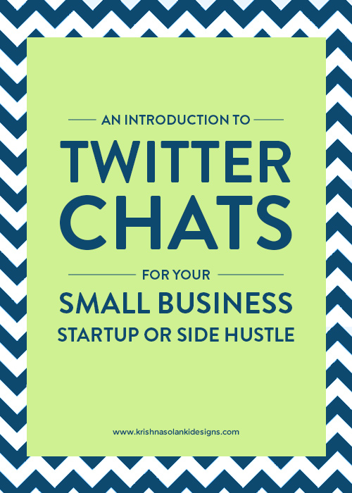 An Introduction to Twitter Chats For Your Small Business, Startup Or Side Hustle