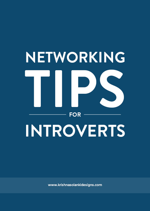 Krishna Solanki Designs - Networking Tips For Introverts.jpg