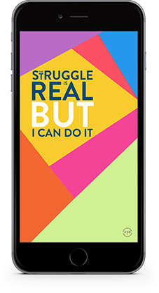 Mockup - The Struggle Is Real But I Can Do It - Mobile wallpaper.jpg