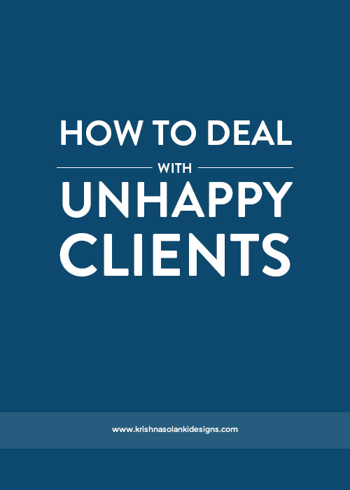 Krishna Solanki Designs - How To Deal With Unhappy Clients.jpg