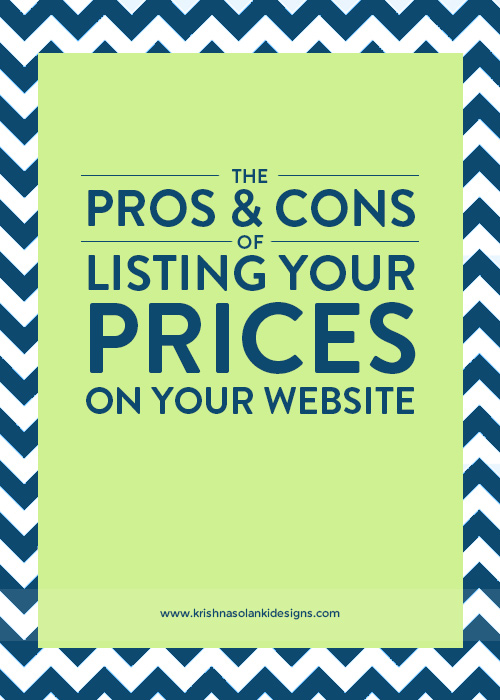 Krishna Solanki Designs - The Pros & Cons Of Listing Your Prices On Your Website.jpg