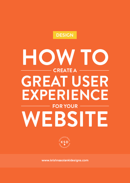 Krishna Solanki Designs - How To Create A Great User Experience For Your Website.jpg