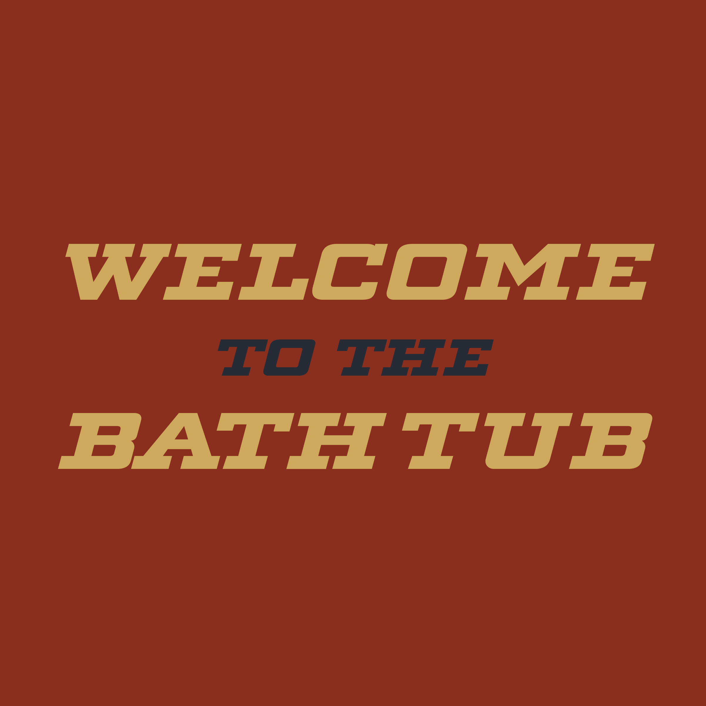 Welcome-To-The_BathTub_SQSP.jpg