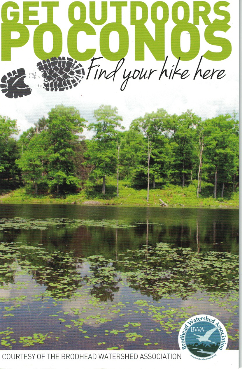 BWA Trail Guide - The Brodhead Watershed Association continually updates its
