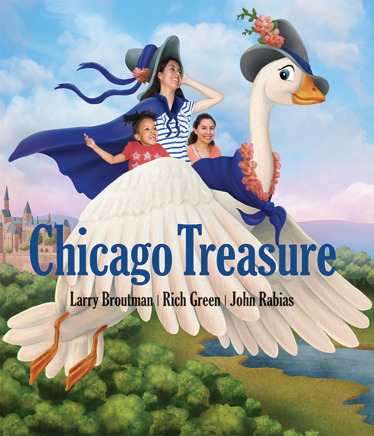 Chicago Treasure - by Larry Broutman, Rich Green, John Rabias