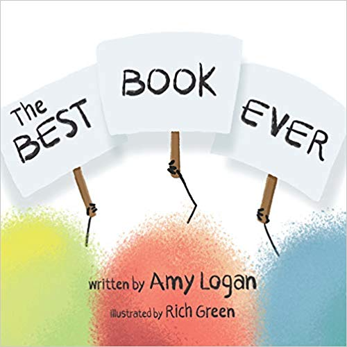 The Best Book Ever - by Amy Logan
