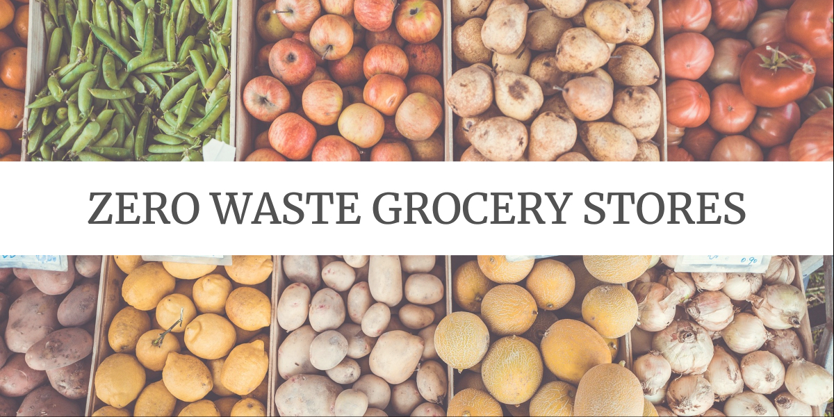 Eco-friendly Grocery Shopping Tips: zero waste grocery stores